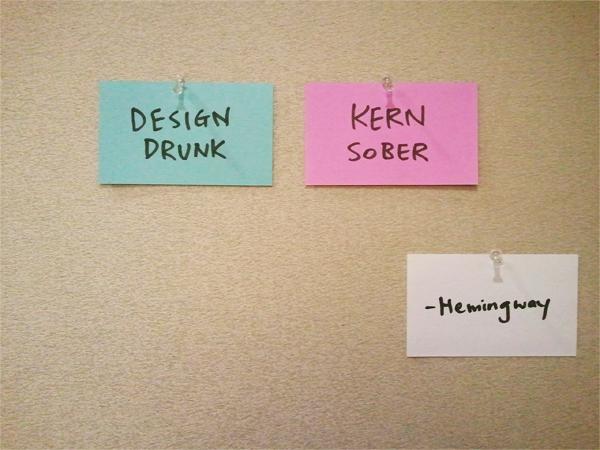 DesignDrunkKernSober